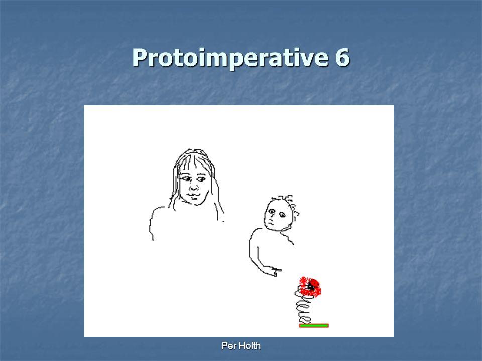 Protoimperative 6 Per Holth