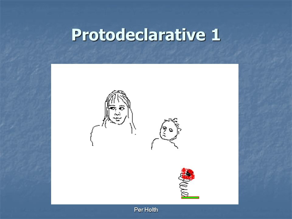 Protodeclarative 1 Per Holth