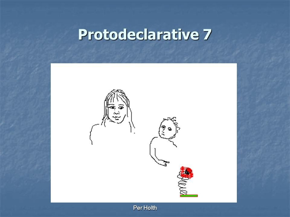 Protodeclarative 7 Per Holth