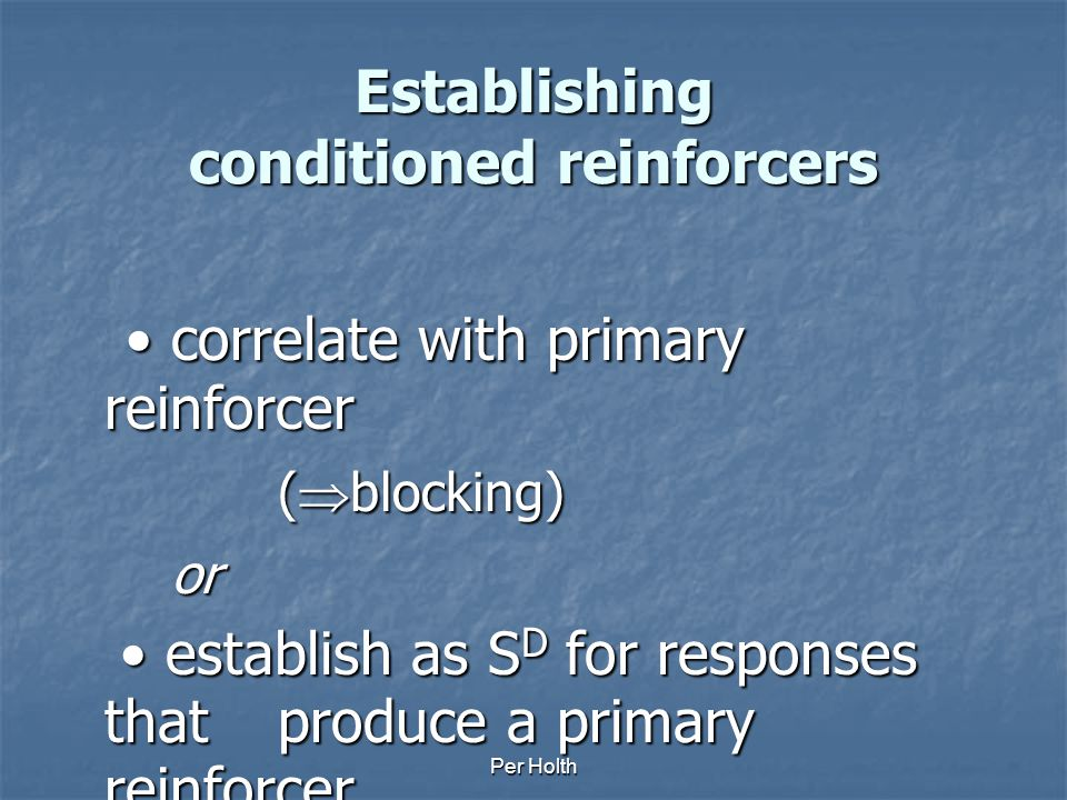 Establishing conditioned reinforcers