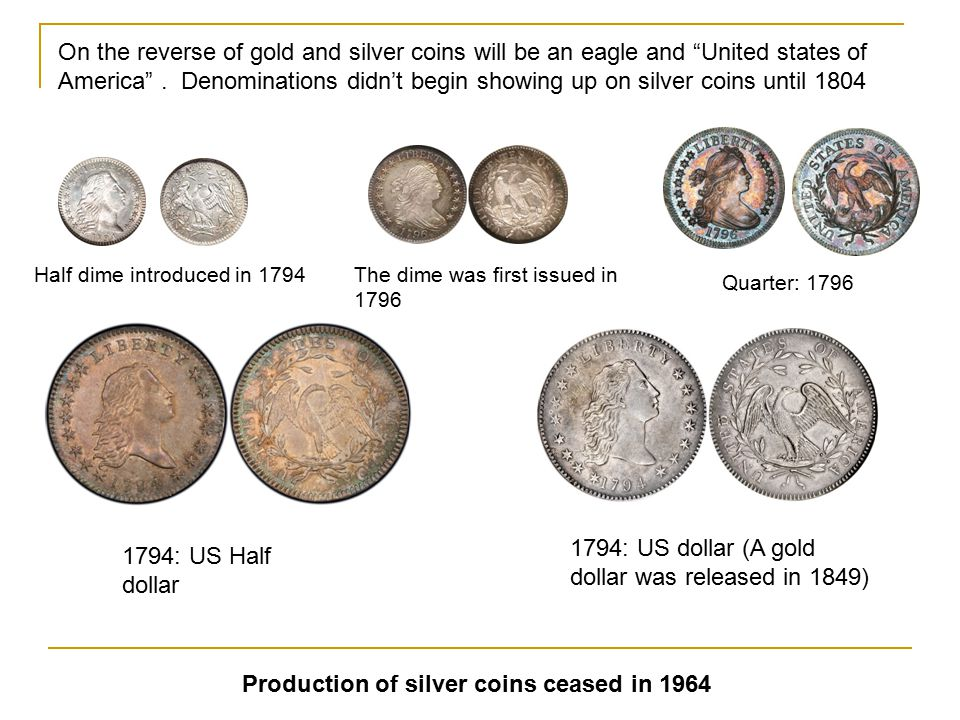 1794: US dollar (A gold dollar was released in 1849)