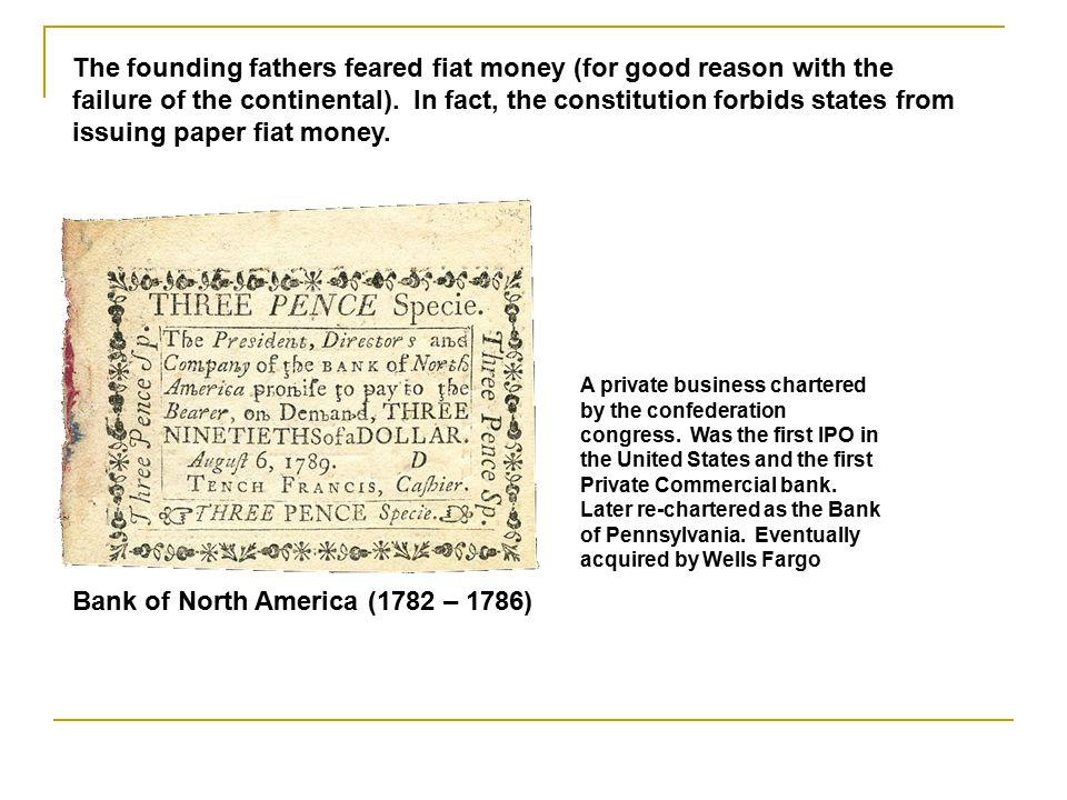 Bank of North America (1782 – 1786)