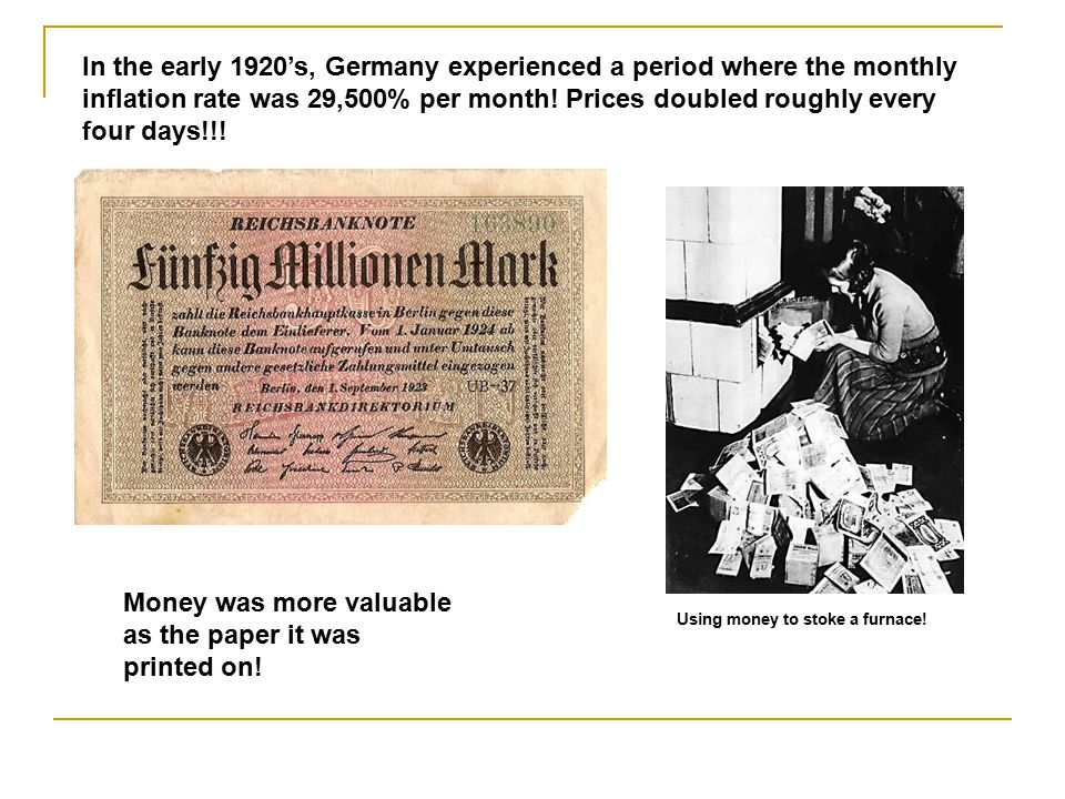 Money was more valuable as the paper it was printed on!