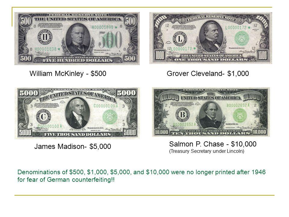 Salmon P. Chase - $10,000 (Treasury Secretary under Lincoln)