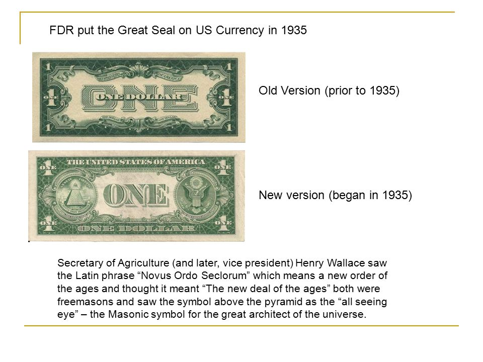 FDR put the Great Seal on US Currency in 1935