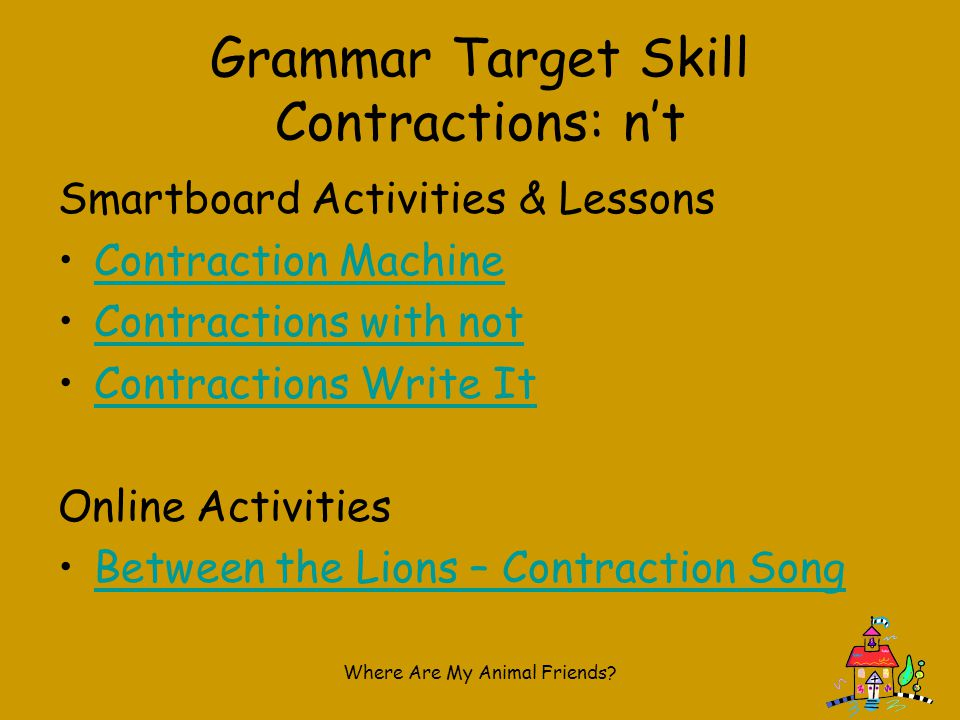 Grammar Target Skill Contractions: n't