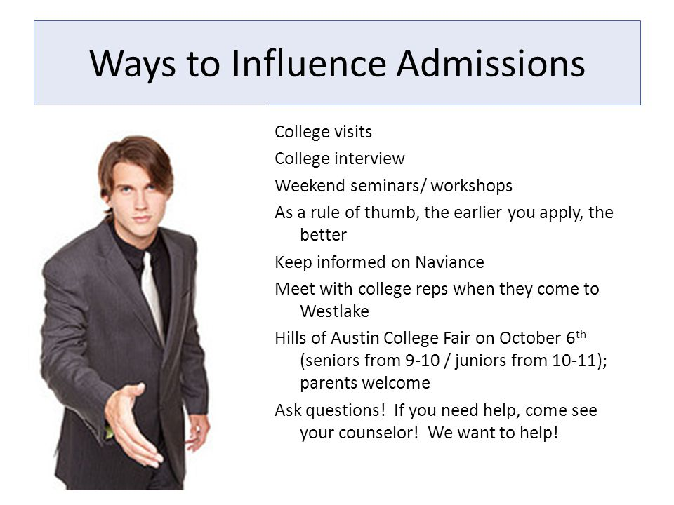 Ways to Influence Admissions