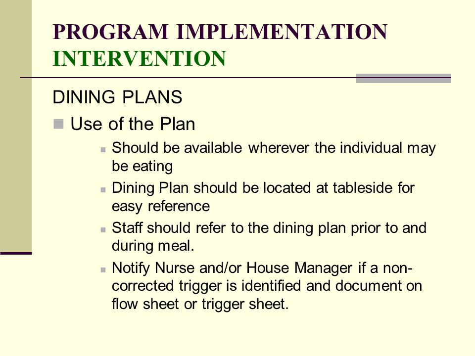 PROGRAM IMPLEMENTATION INTERVENTION