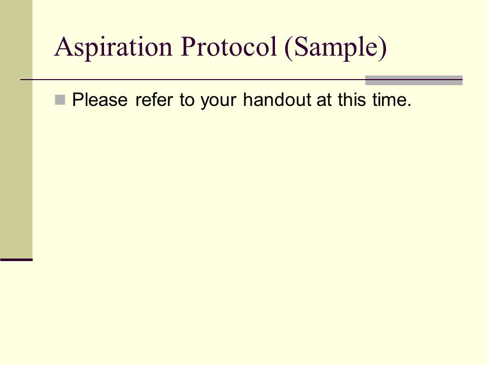 Aspiration Protocol (Sample)