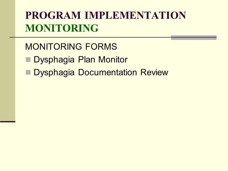 PROGRAM IMPLEMENTATION MONITORING