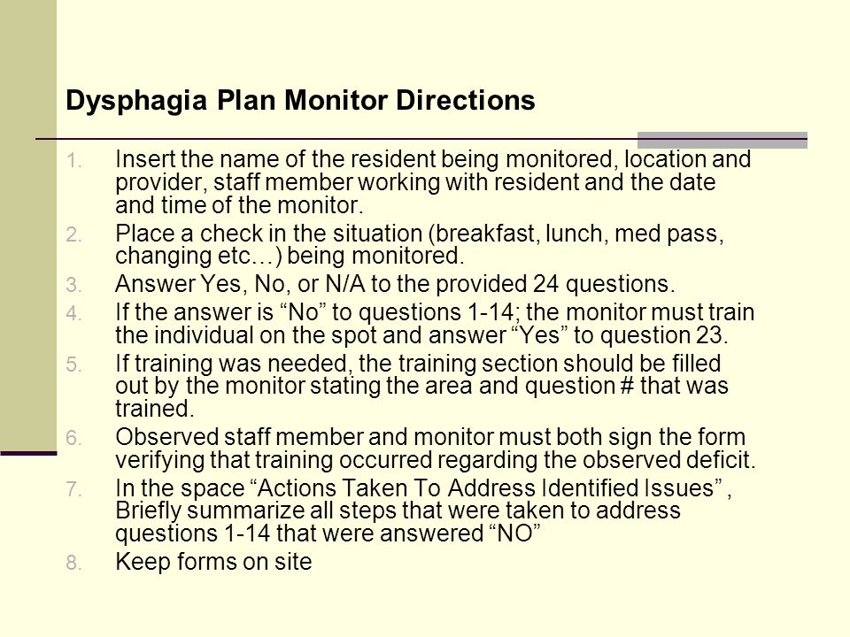 Dysphagia Plan Monitor Directions