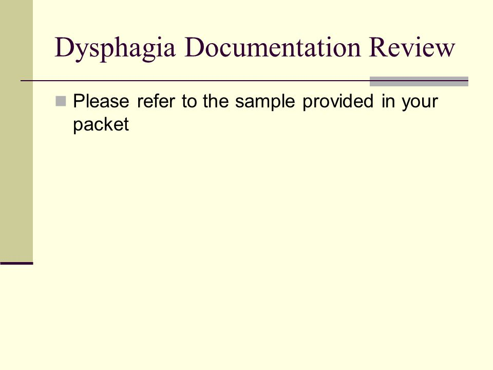 Dysphagia Documentation Review