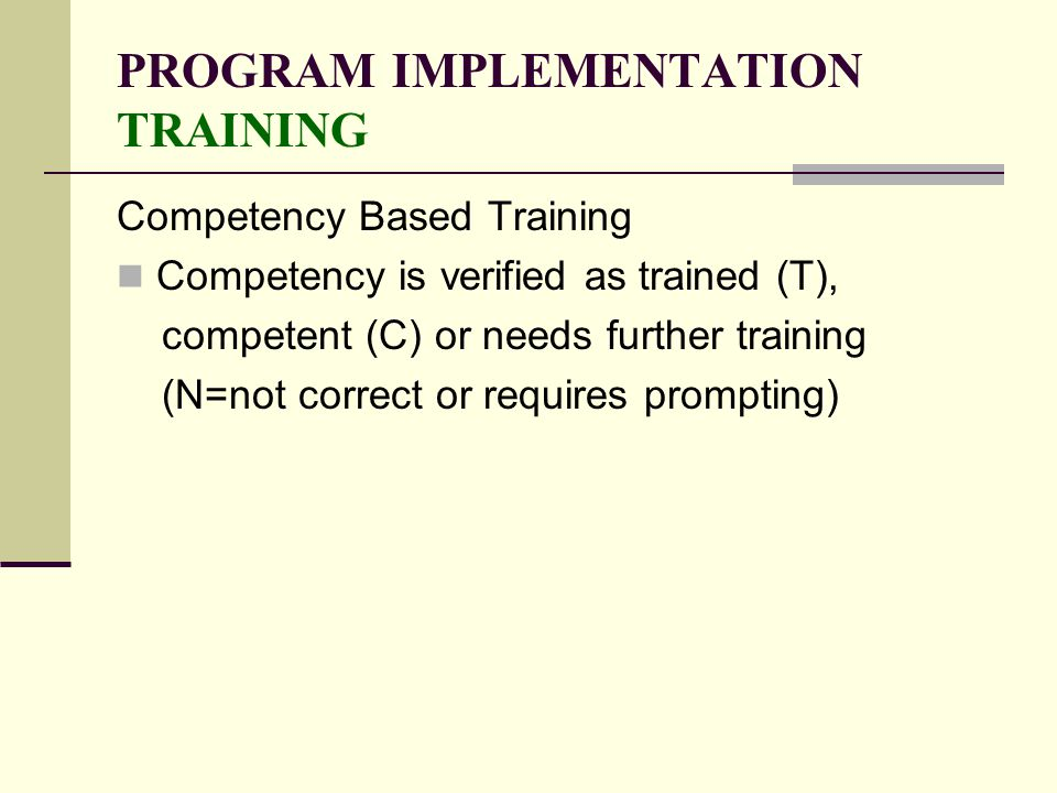 PROGRAM IMPLEMENTATION TRAINING