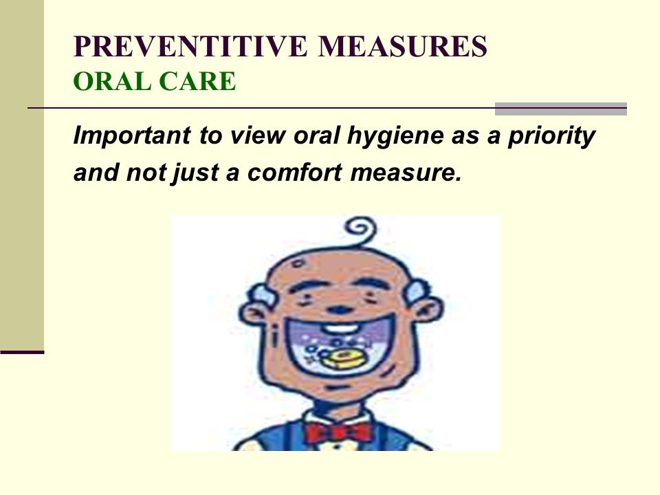 PREVENTITIVE MEASURES ORAL CARE