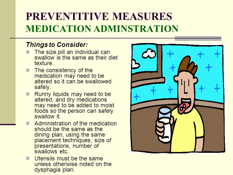 PREVENTITIVE MEASURES MEDICATION ADMINSTRATION