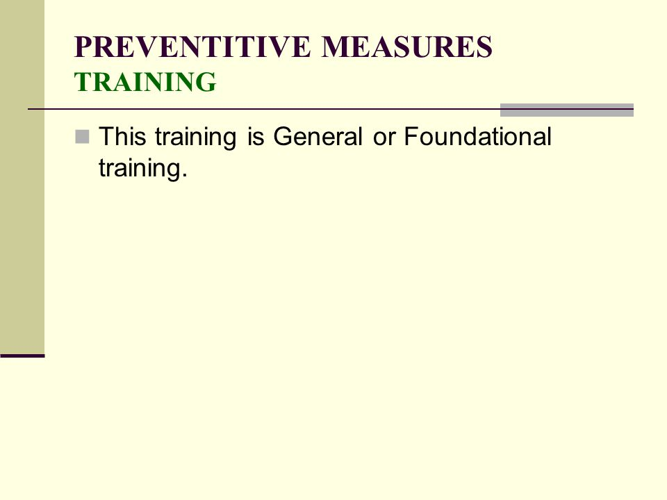 PREVENTITIVE MEASURES TRAINING
