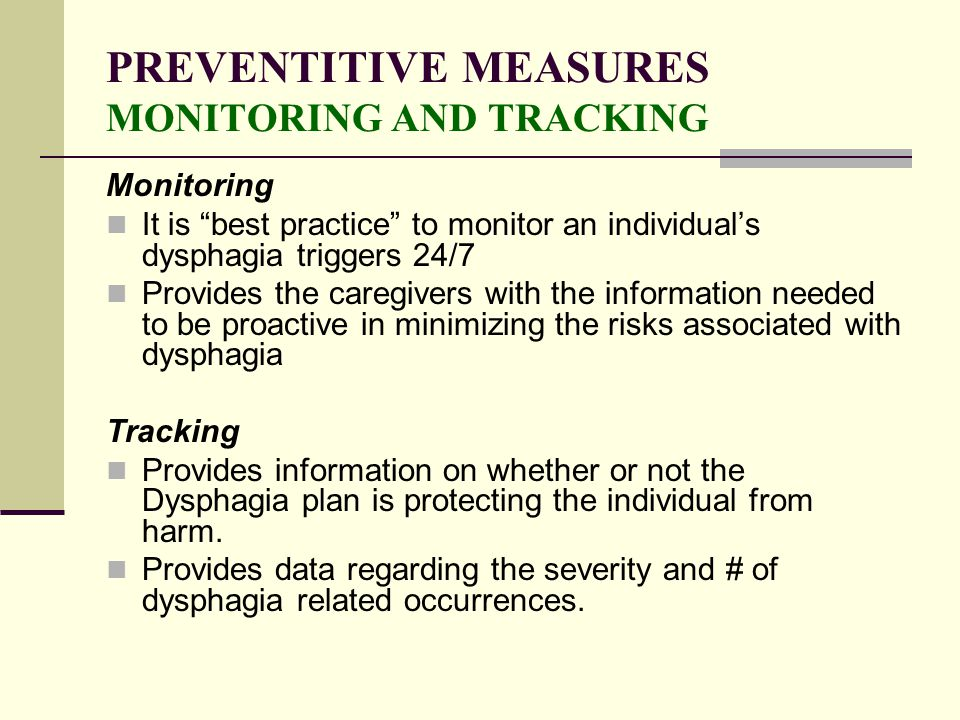 PREVENTITIVE MEASURES MONITORING AND TRACKING