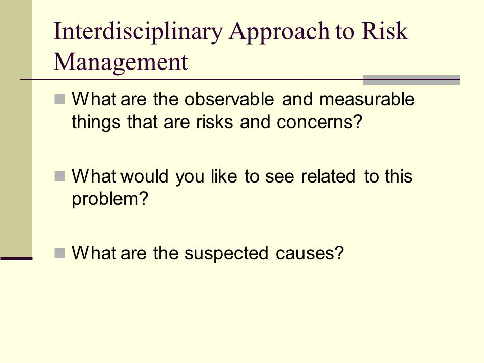Interdisciplinary Approach to Risk Management
