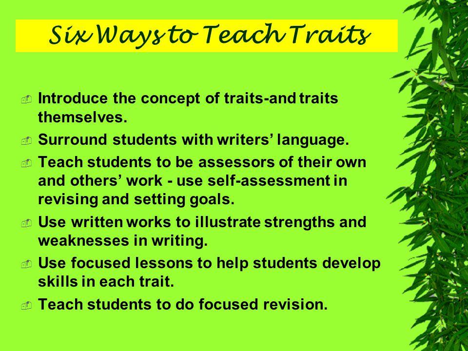 Six Ways to Teach Traits