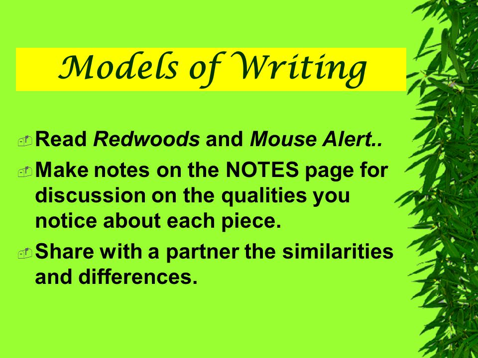Models of Writing Read Redwoods and Mouse Alert..
