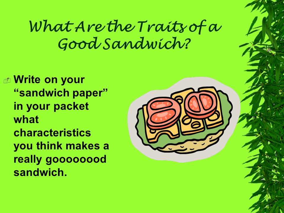 What Are the Traits of a Good Sandwich