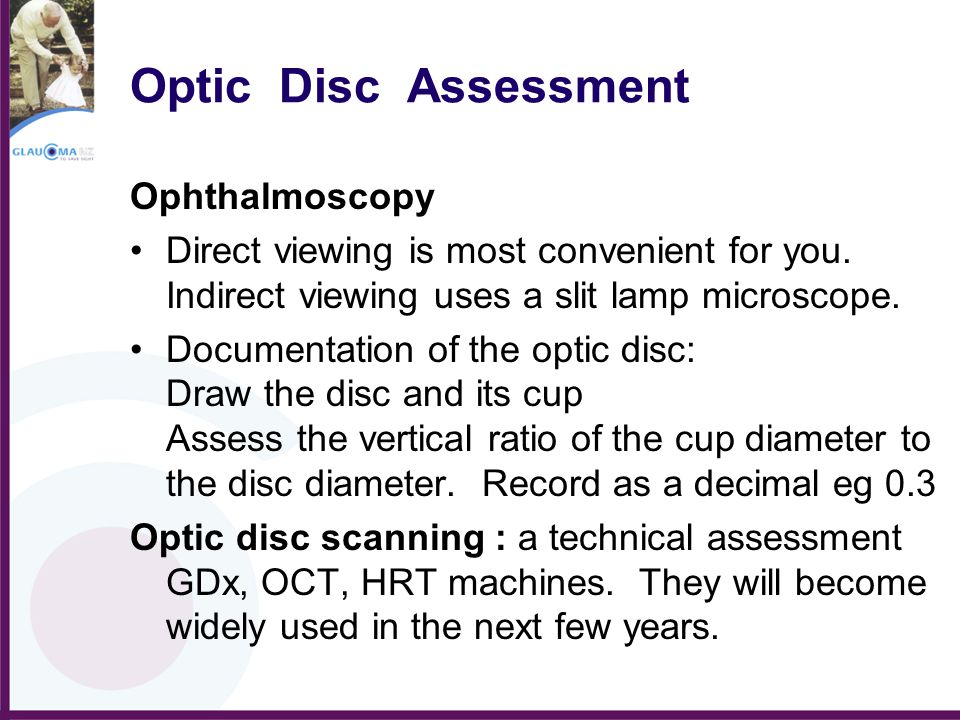 Optic Disc Assessment Ophthalmoscopy