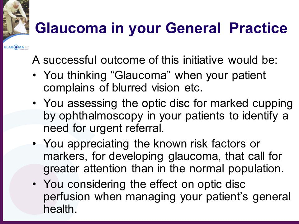 Glaucoma in your General Practice