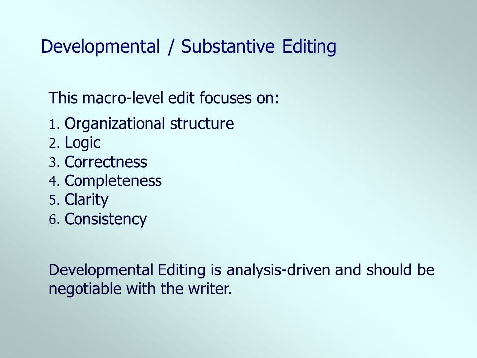 Developmental / Substantive Editing