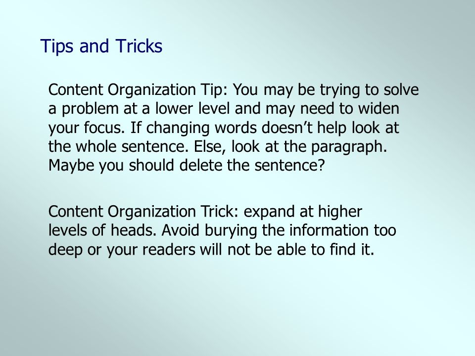 Tips and Tricks Content Organization Tip: You may be trying to solve
