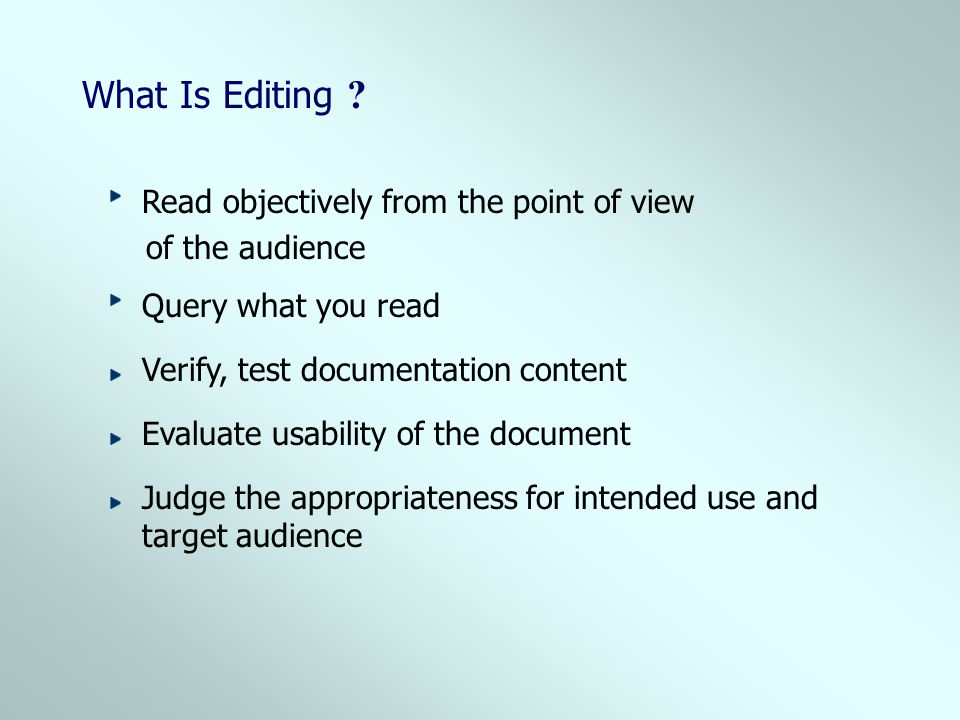 What Is Editing Read objectively from the point of view