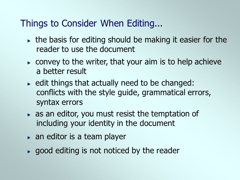 Things to Consider When Editing...