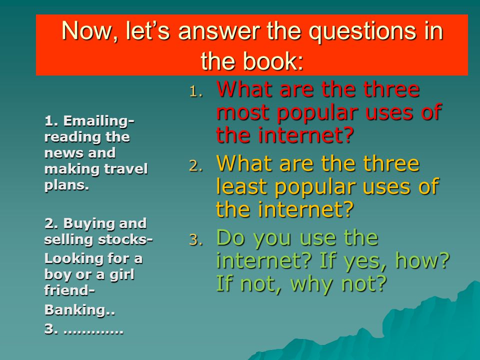 Now, let's answer the questions in the book: