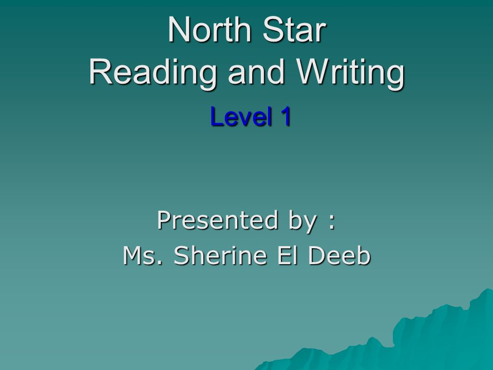 North Star Reading and Writing Level 1