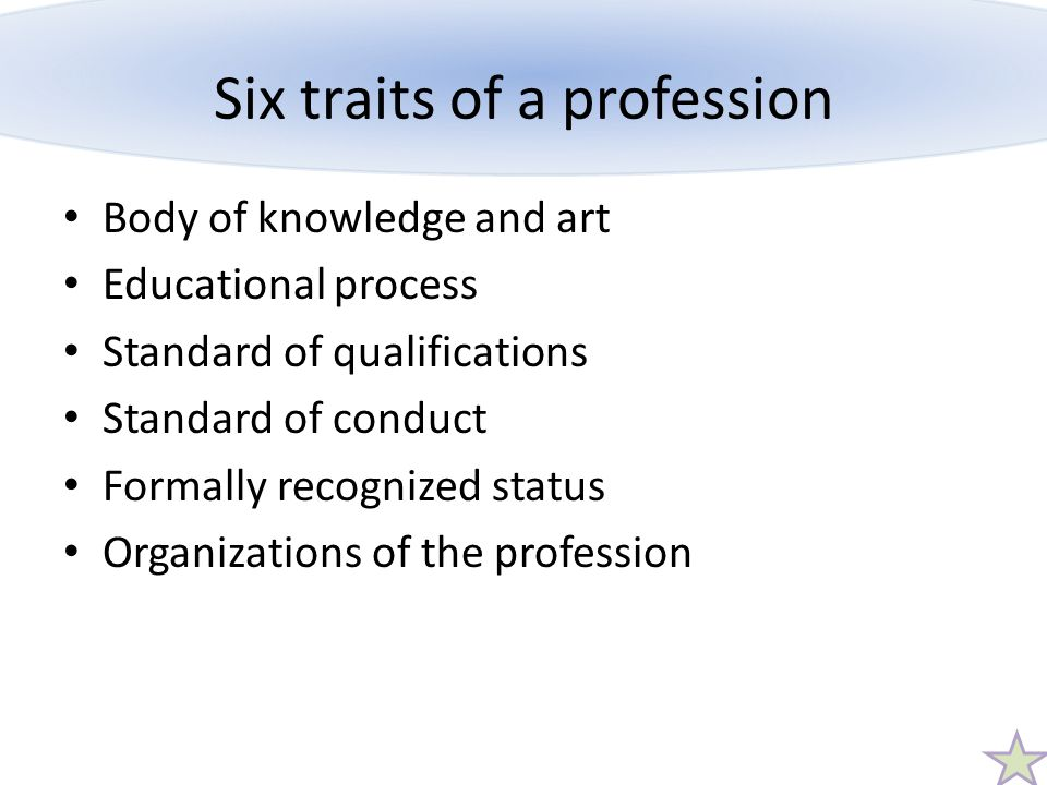 Six traits of a profession