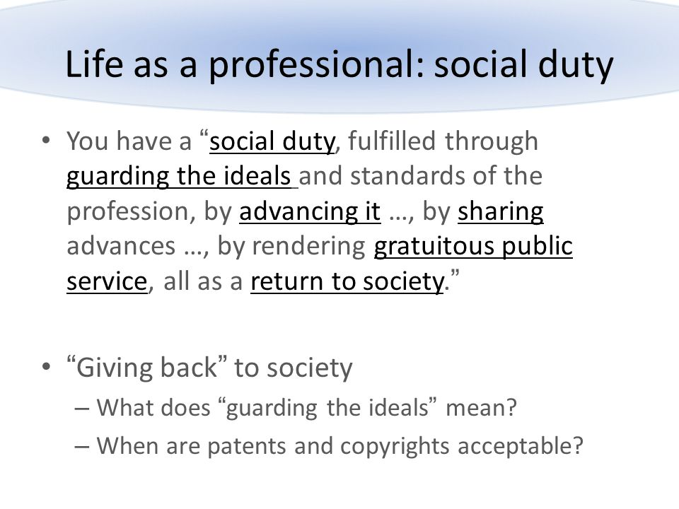 Life as a professional: social duty