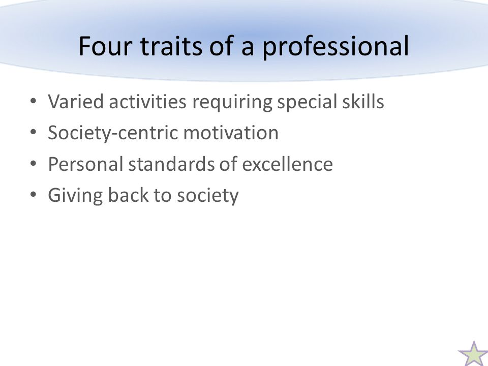 Four traits of a professional