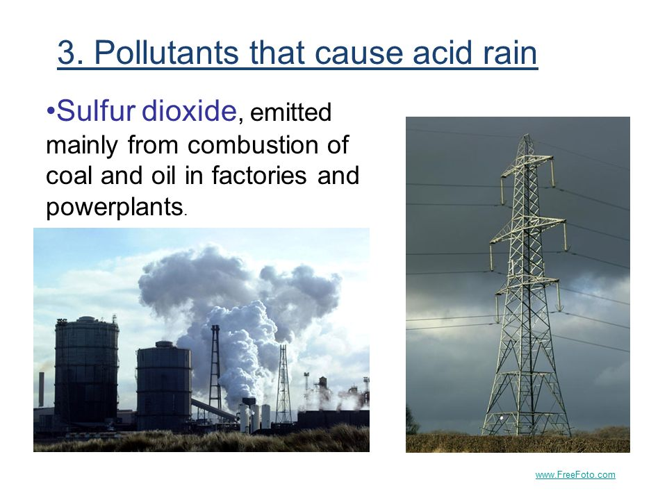 3. Pollutants that cause acid rain