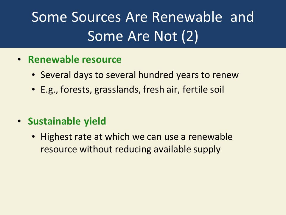 Some Sources Are Renewable and Some Are Not (2)