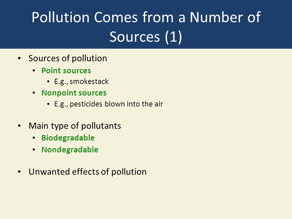 Pollution Comes from a Number of Sources (1)