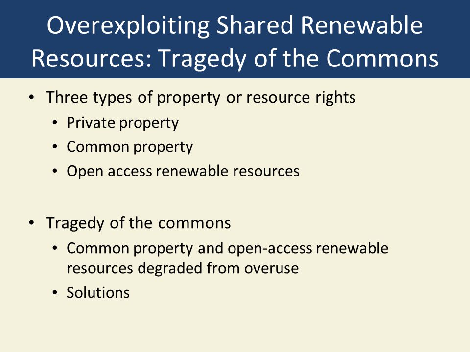 Overexploiting Shared Renewable Resources: Tragedy of the Commons
