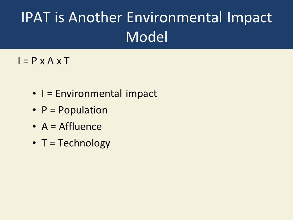 IPAT is Another Environmental Impact Model
