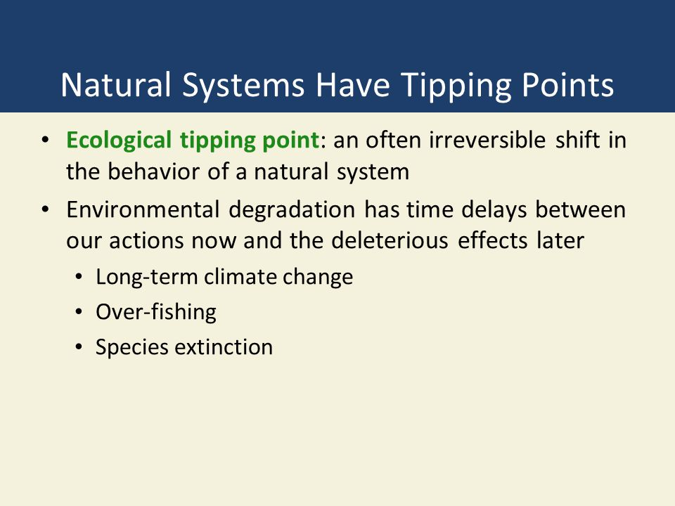 Natural Systems Have Tipping Points