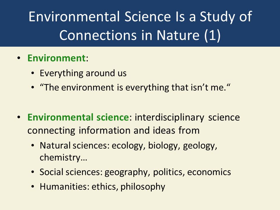 Environmental Science Is a Study of Connections in Nature (1)