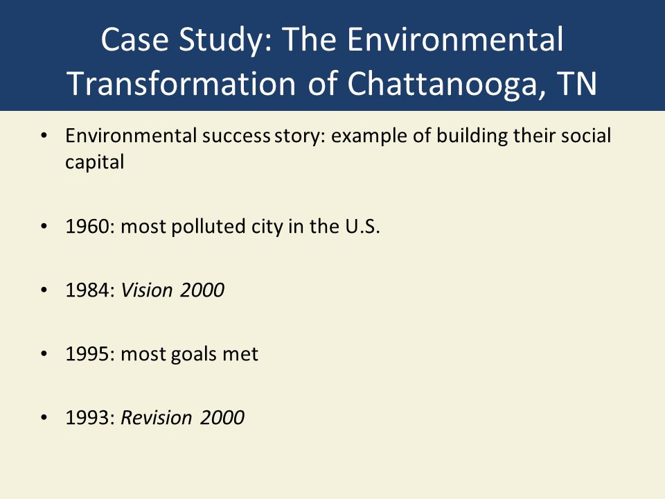 Case Study: The Environmental Transformation of Chattanooga, TN