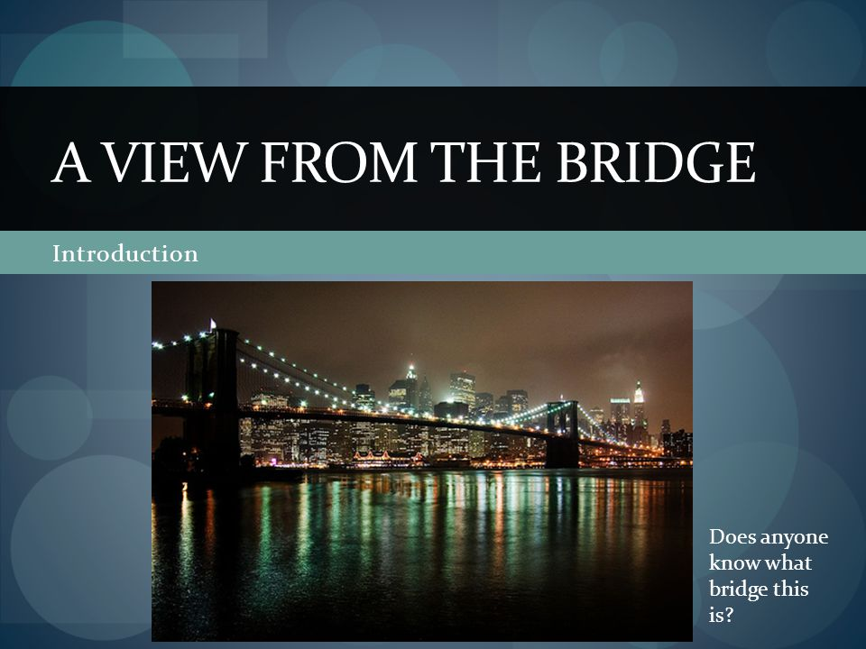 A View from the Bridge Introduction