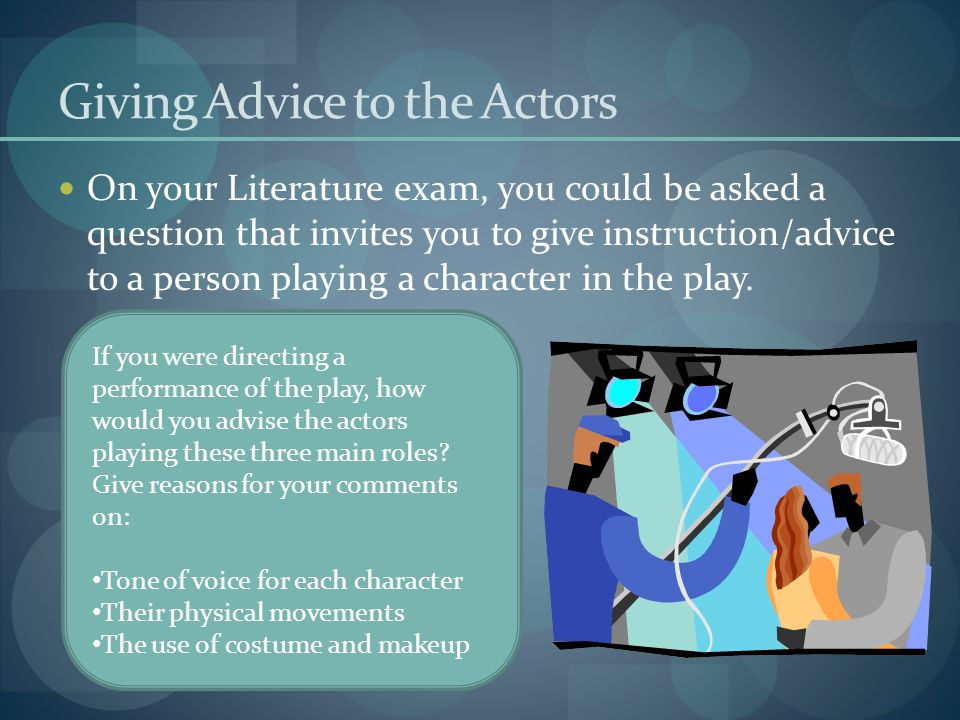 Giving Advice to the Actors