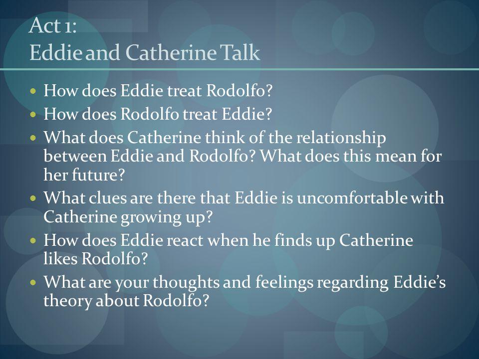 Act 1: Eddie and Catherine Talk