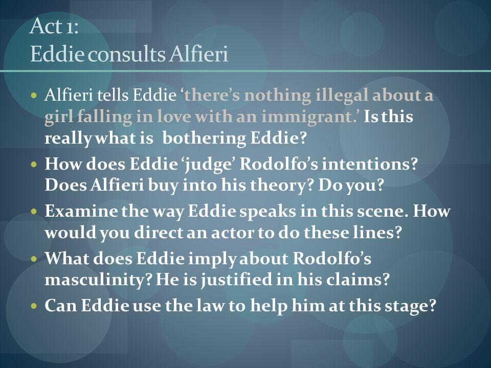 Act 1: Eddie consults Alfieri