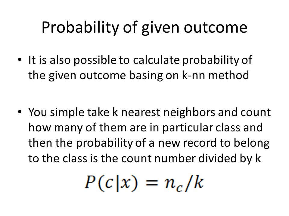 Probability of given outcome