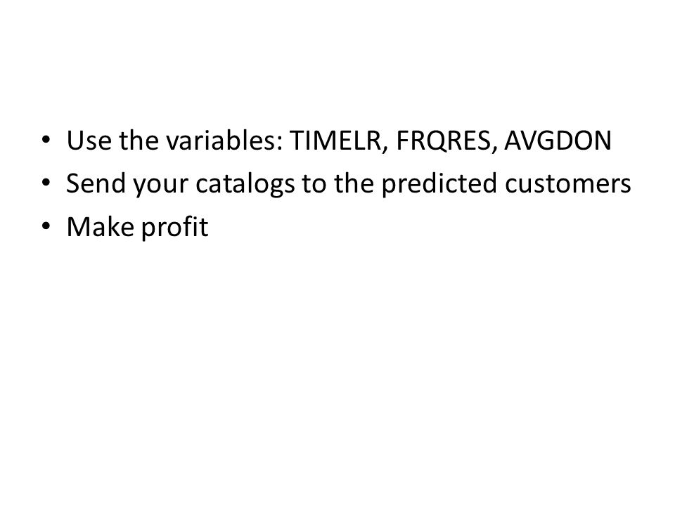Use the variables: TIMELR, FRQRES, AVGDON